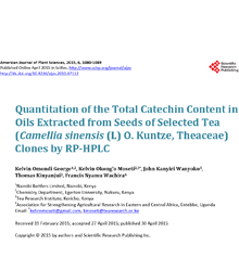 Quantitation of the Total Catechin Content in Oils Extracted from Seeds of Selected Tea (Camellia sinensis (L) O. Kuntze, Theaceae) Clones by RP-HPLC
