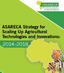 ASARECA Strategy for Scaling Up Agricultural Technologies and Innovations: 2014–2018